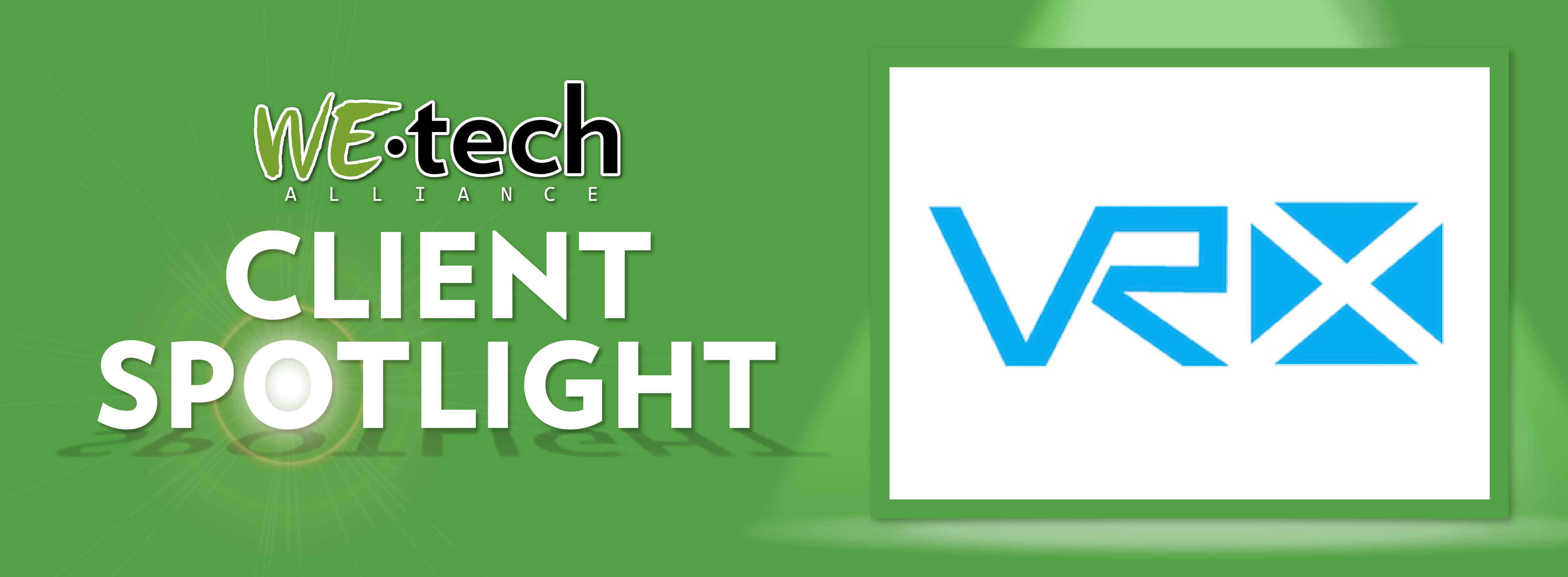 new CLIENT spotlight VRX-01