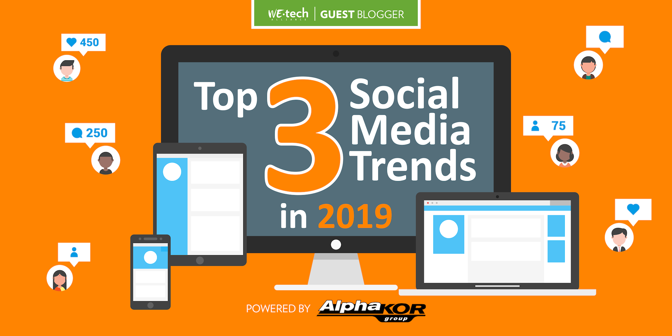 Top 3 Social Media Trends Of 2019 – WEtech Alliance
